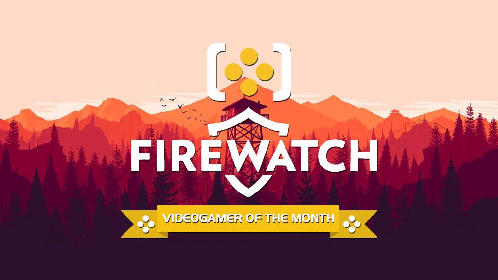 firewatchvgotm