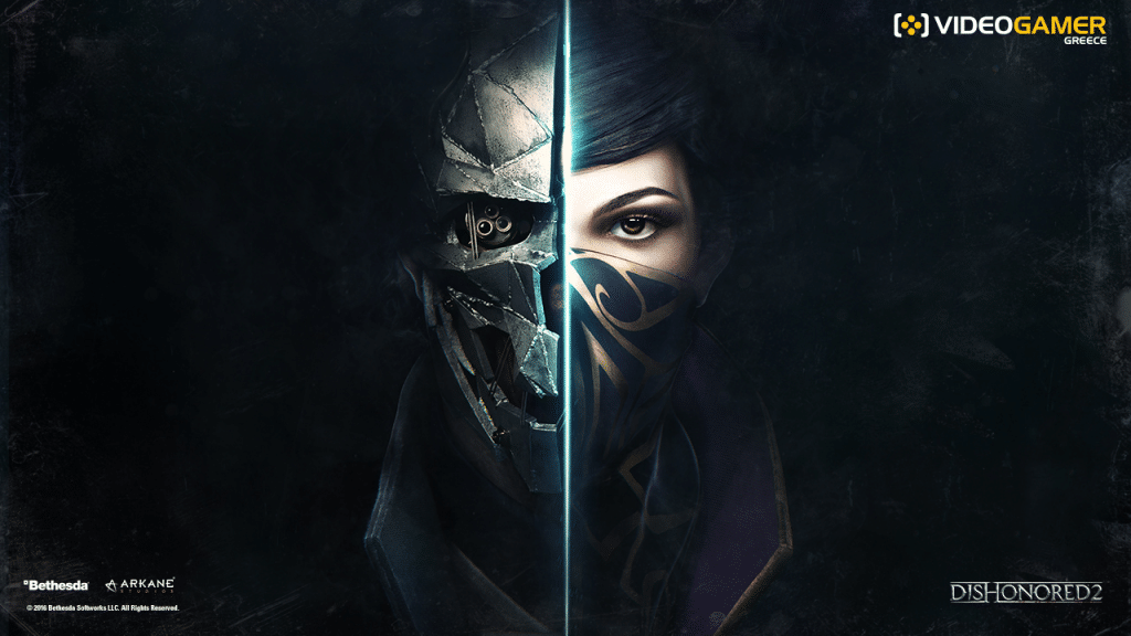 Dishonored 2: έρχεται New Game+ mode και custom game modes - videogamer.gr