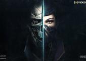 Dishonored 2: έρχεται New Game+ mode και custom game modes - videogamer.gr