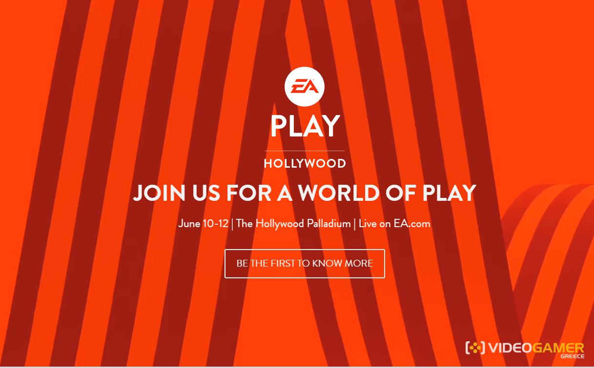 Το EA Play επιστρέφει τον Ιούνιο του 2017 - videogamer.gr