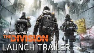Δες το Launch Trailer του The Division