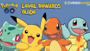 Pokemon GO Level Rewards Guide: Τι κερδίζω σε κάθε level;