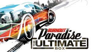 Ανακοινώθηκε και επίσημα το Burnout Paradise Remastered