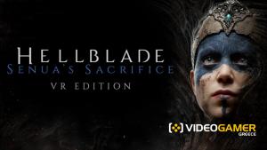 Έρχεται η VR Edition για το HellBlade Senua's Sacrifice