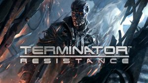 Τελικά το Terminator: Resistance δεν είναι αυτό που περιμέναμε